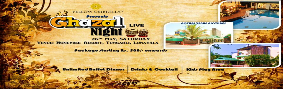 Book Online Tickets for Gazal Night Lonavala, Mumbai. A Live Ghazal Concert by Mr. Ranjan Debrath. Ready to set the mood with his timeless Ghazals.   The concert promises to be a complete treat for music lovers.   Ghazal Night will have a separate play area for kids - Kids party Zone http