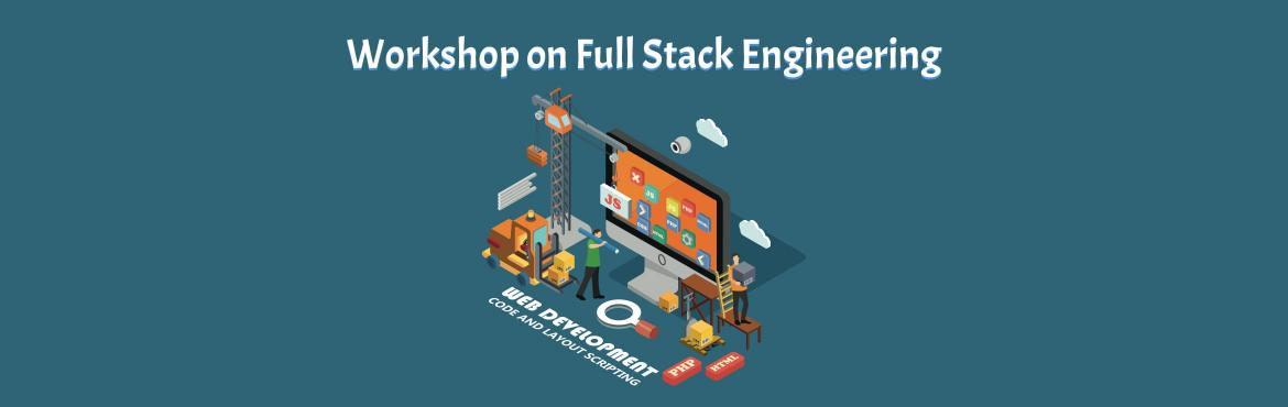 Book Online Tickets for Full-Stack Engineering Workshop, Hyderabad. ABOUT A practical Approach for Full Stack Development is a live coding workshop on different frameworks like Angular 5, Node JS, Express JS and MongoDB. This workshop gives an idea on how full stack developer works, roles and responsibilities. It als