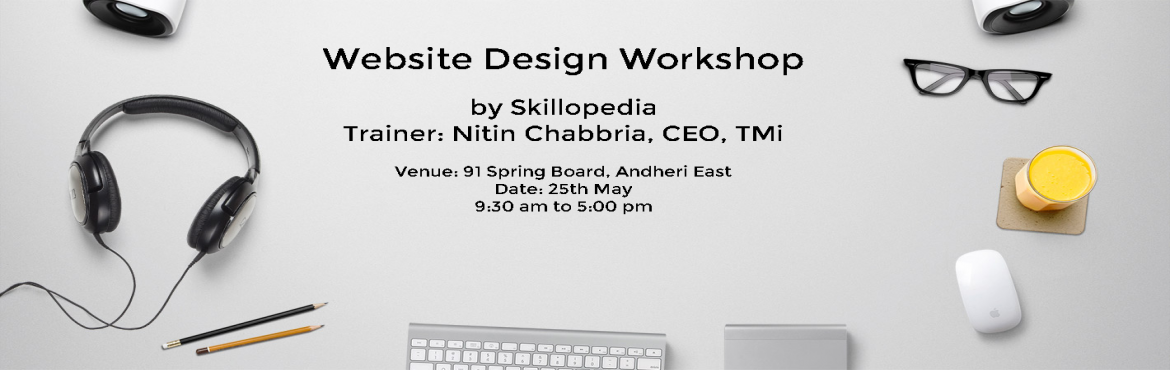 Book Online Tickets for Website Develpment Workshop, Mumbai. Get your website in a day Website today is no longer an option. It is a necessity for a Brand's Presence. Today whenever your prospects, customers, suppliers or vendors would like to know about you. The first thing they do is check yo