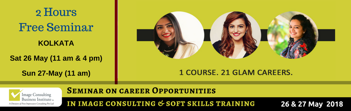 Book Online Tickets for ICBI Seminar on Career Opportunities in , Kolkata. NOTE: There are 3 separate date/ time slots available. You need to attend any ONE only. Select your preferred date and time slot to register. When passion for style meets passion for building people, Image Consultants are born! 1 Course. 21 Glam Care