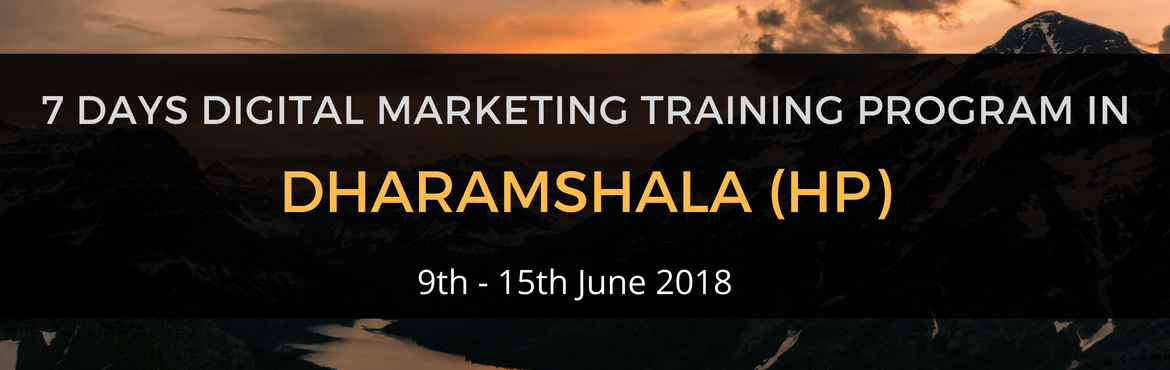 Book Online Tickets for Digital Marketing Business-Training Prog, Rakkar.    Digital Punch is conducting 'Tech-Himalayan' a Digital Marketing Training Program for Small business owners, Startups, Entrepreneurs and for the individuals who wish to understandmajor modules of Digital Marketing. We are going t
