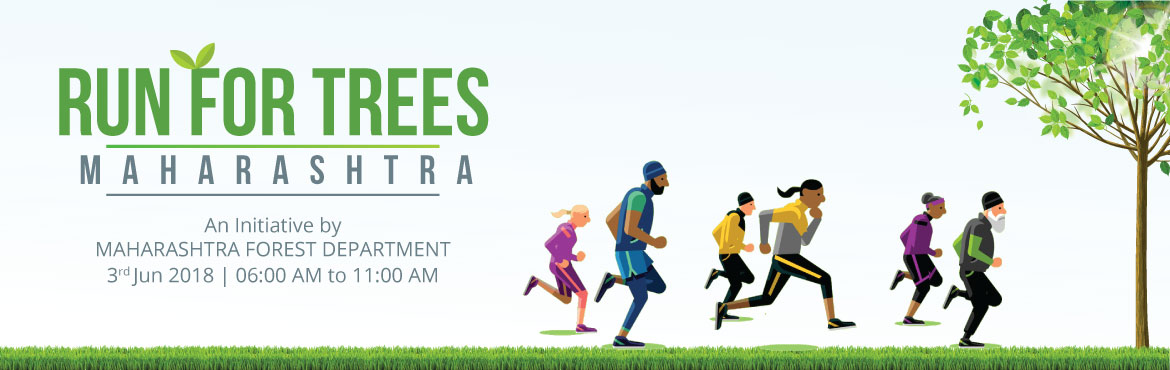 Run for Trees 2018 - An Initiative by MAHARASHTRA FOREST DEPARTMENT