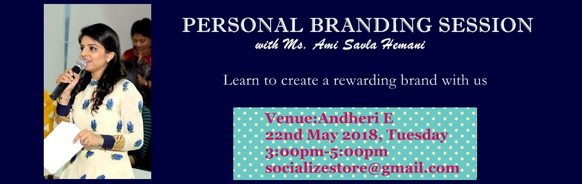 Book Online Tickets for Workshop on Personal Branding with Ms.Am, Mumbai. Session on \'Personal Branding\' Session Content: 1. How to build your brand online 2. How to create effective & engaging content 3. Learn about Online PR (Getting featured) 4. How to get invited for speaking opportunities 5. How to b