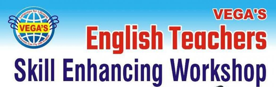 Book Online Tickets for English Teachers Skill Enhancing Worksho, Hyderabad.