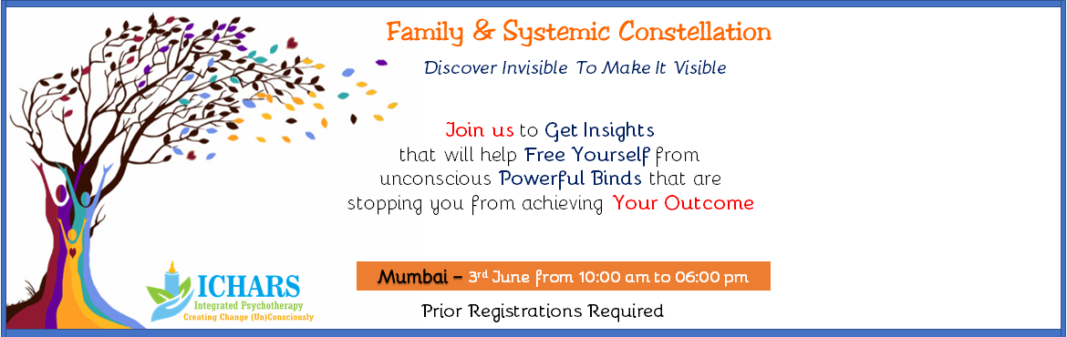 Book Online Tickets for Family and Systemic Constellation , Mumbai. Family and Systemic constellation is a powerful tool to get insights on issues related to one's personal and professional life. These insights lead to a shift in us, both at the level of conscious and unconscious. This shift helps us move close
