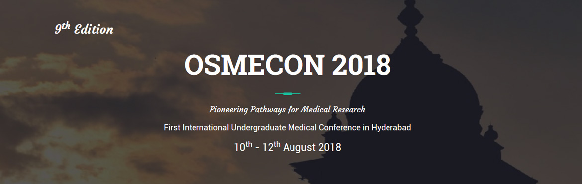 Book Online Tickets for OSMECON - 2018, Hyderabad. OSMECON is an undergraduate medical conference which provides a scaffold for students to sharpen their skills. With its combination of learning opportunities and a platform to present their own work and research, the conference has a student base tha