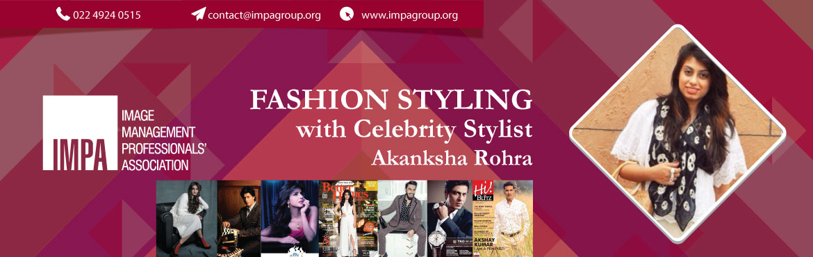 Book Online Tickets for Fashion Styling with Celebrity Stylist A, Thane. Fashion as for many, hasn't been an acquired taste for Akanksha Rohra. She has always enjoyed reading fashion blogs, magazines and try to keep a track on the on-goings in the fashion industry. However, these regular activities did not cause her