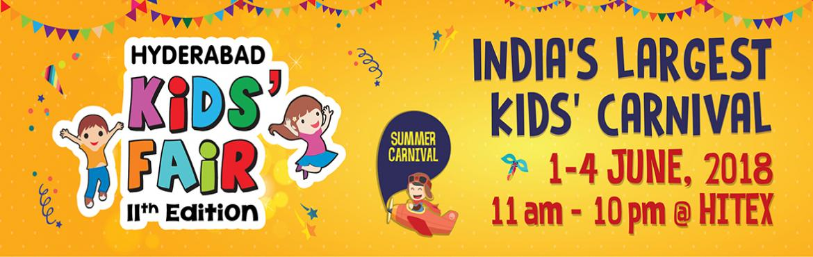 Book Online Tickets for Hyderabad Kids Fair 2018, Hyderabad. The 11th Edition of Hyderabad Kids\' Fair is will be held from 1 - 4 June 2018. The Fair will host over 100 exhibitors and 50,000 visitors across four activity-filled days. Exhibitors will showcase a wide range of products and services pertaining to