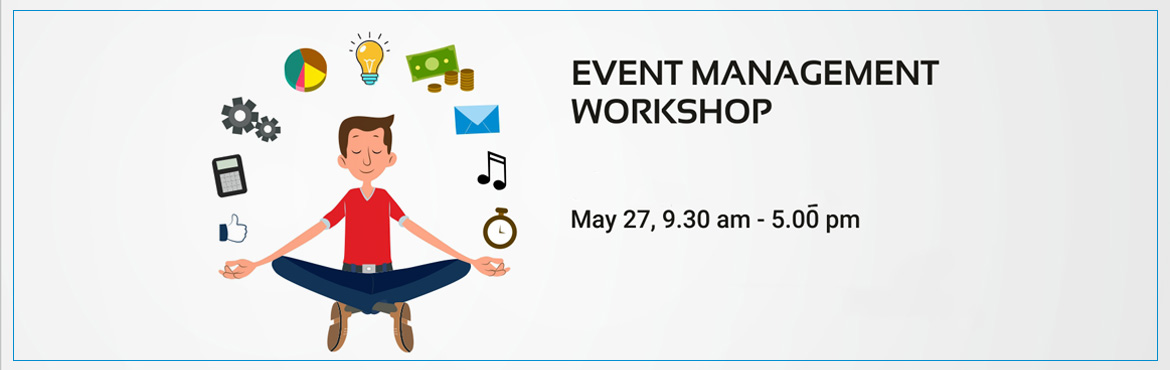 Book Online Tickets for Event Management Workshop, chennai.   Learn the secrets to making events, concerts, and even conventions a resounding success. Plan, organize,and host events like a professional even if its your very first time. Ever noticed how the best events look effortless? Everything jus