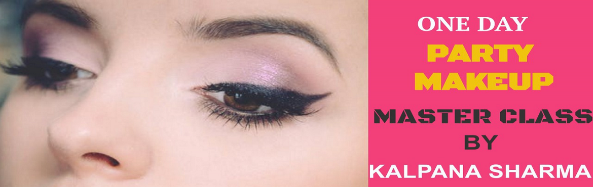 Book Online Tickets for 1 Day Workshop for Basic and Full Party , Greater No. Whether you are a beautician or an individual who wants to learn Party Makeup, This Workshop is just for you.  This workshop is designed to teach beautician or individual to apply Party Makeup and Hairstyle.  This workshop will enhance yo