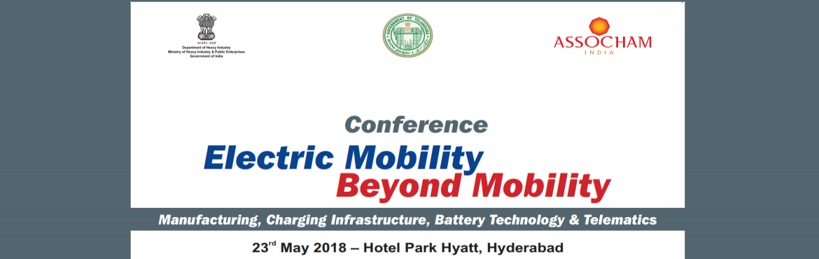 Book Online Tickets for Electric Mobility: Beyond Mobility, Hyderabad. With the emergence of Electric Vehicles in various advanced economies of the world due to stricter emission norms, reducing battery prices and increasing consumer awareness etc. Government of India has taken policy initiatives such as recently launch