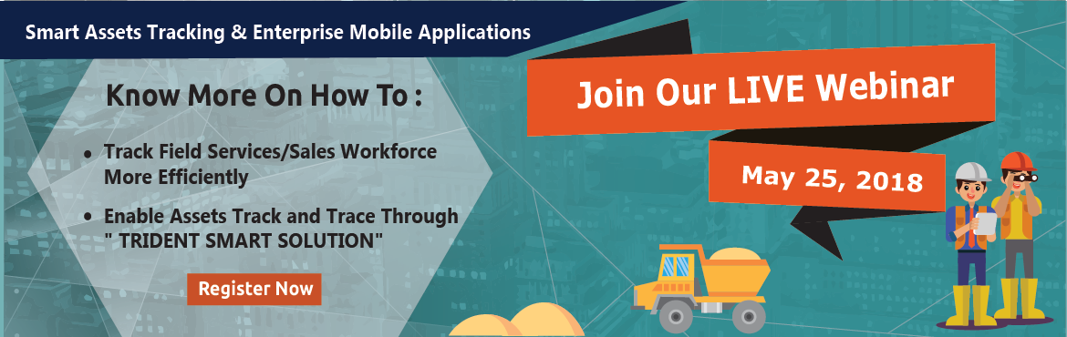 Book Online Tickets for Webinar on Field Sales Tracking, Employe, New Delhi.  Mobility Enterprise Applications & Smart Asset Track & Trace  Know more on How to :   Track Field Service/Sales Workforce More Efficiently Enable Assets Track and Trace through \