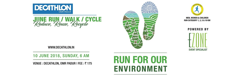 Book Online Tickets for DECATHLON Run Series - June for our Envi, Chennai. DECATHLON Brigade presents The Environment Day Run on 10 June, Sunday 5:30 AM at Decathlon OMR Padur Men, Women, Children run for your Environment. 05:30 AM ~ Zumba06:00 AM ~ 10 KM06:05 AM ~ 5 KM06:10 AM ~ 3 KM06:15 AM ~ 1 KM Registration Fees