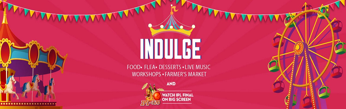 Book Online Tickets for Indulge Festival, Mumbai.  Indulge at Corona Gardens Bored of the same shopping at the same old shops? Waiting for a place to let loose? Need a reason to sip on wine in the day? Look no further! Indulge is a 2 day multi- dimensional boutique festival providing a single p