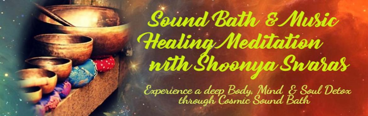 Book Online Tickets for Sound Bath and Music Healing Meditation , Bengaluru. This session aims to experience the state of Shoonya through most ancient & powerful natural forms of healing therapies known to the mankind. A state where the cosmic sounds & musical swaras will penetrate into the innermost Anandmaya kosha&n
