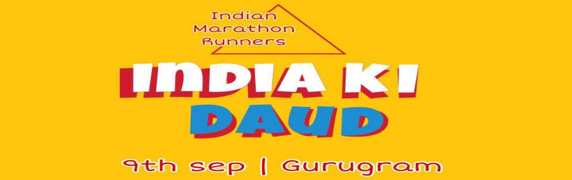 Book Online Tickets for India ki daud, Gurugram. For the second time in gurugram Save My Lyf foundation organisers of CYBER CITY RUN  is all set to INDIA KI DAUD 2018 with an aim of pollution free gurugram, all the fitness enthusiast will witness a running event which will give them an experie