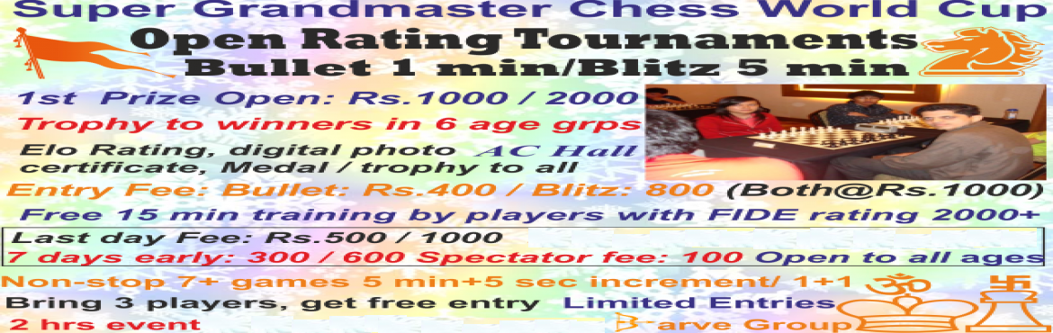 Book Online Tickets for Saurabh Bare Kolkata Open Rating Blitz 5, Kolkata. Tournament rules & regulationsOpen Rating Round robin Chess Tournament (Anybody can participate: No restriction)Bullet: 1 minute + 1 second increment per moveper player per gameBlitz: 5 minutes + 5 seconds increment per move&nbs