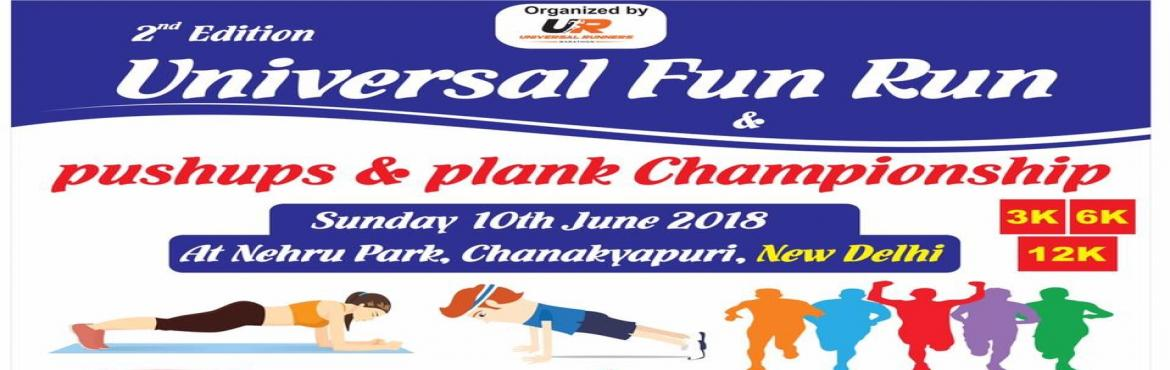 Book Online Tickets for 2nd Edition Universal Fun Run 2018 and P, New Delhi. Universal Runners Marathon is organizing a Fun Run in New Delhi, Our Motto is to spread the good health among today\'s youth and bringing the change in society across the country. we are associated with NGO \