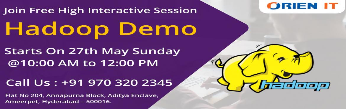Become Hadoop Expertise by joining Best Hadoop Training in Hyderabad at Orien IT to face real-world challenges.Enroll Now on Hadoop Demo on 27th May S