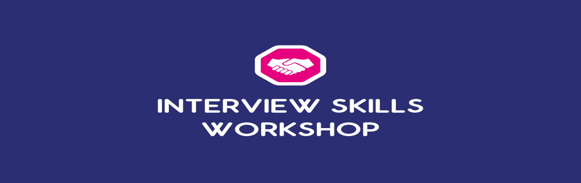 Book Online Tickets for Seminar on Interview Skills, New Delhi. After conducting successful sessions in Colleges we are now inviting College students to attend a seminar on :1. \'Interview skills\' 2. \'Essential Qualities of an employee\'\' Total No. Of Seats - 20   Total duration      &