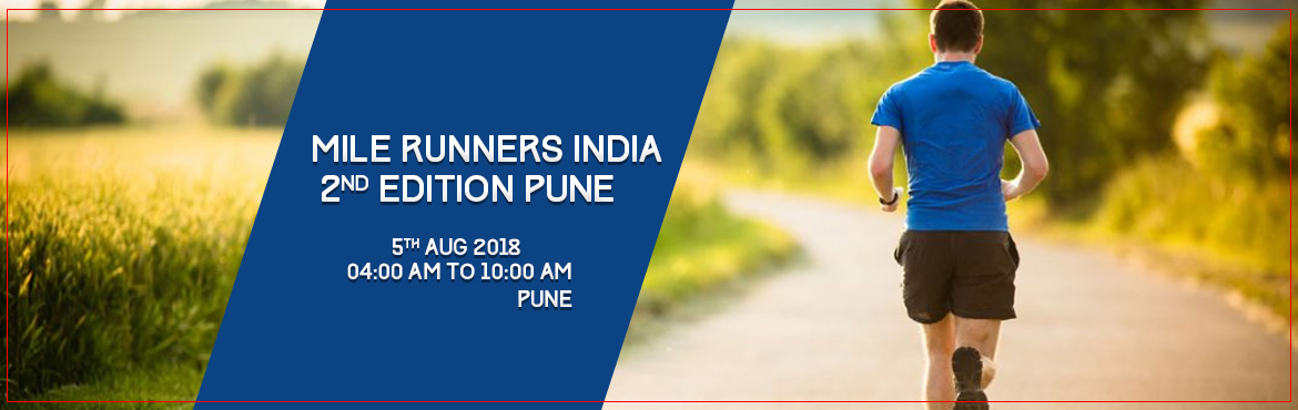Book Online Tickets for Mile Runners India 2nd Edition Pune, Pune. Hello Fitness Freaks, Here comes the 2nd edition of Mile Runners India. Lets join together again. Mile Runners India is a platform to spread social message and to raise fund for charitable/NGO cause.Our route consist of city of Pune\'s scenic and Pos