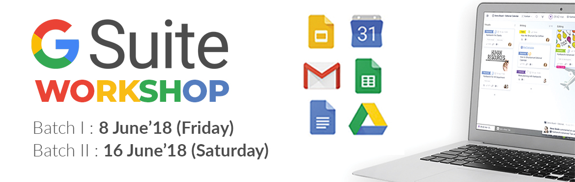 Book Online Tickets for Google Suite Open Workshop (1 Day), Mumbai. This program is designed for business representatives who would like to go a step ahead and work smartly with Google G Suite, by setting up business emails, and enhance role wise tasks using cloud based tools to create and share documents, spreadshee
