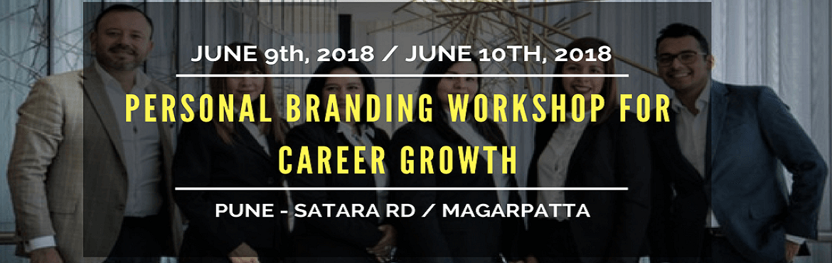Book Online Tickets for Personal Branding Workshop for Career Gr, Pune. Objective - To help people understand the difference between doing a Job and having a CAREER. There\'s a difference. People with a Career get better Market Positioning, Best Salaries, Top Class Networking, Fame and many more things. So this the