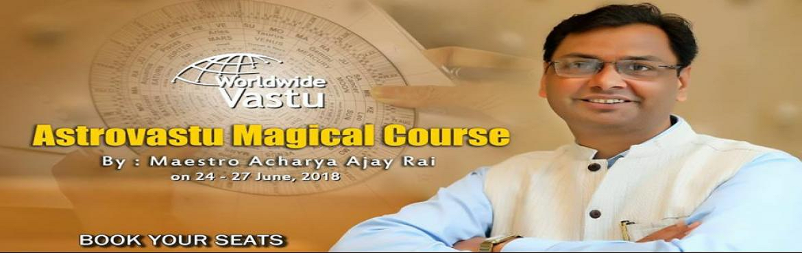 Book Online Tickets for Magical Astro-Vastu Course To Cure All Y, New Delhi.   Worldwide Vastu creates for you a world class experiences that helps you to get instant and 100% accurate results for all your Astro-Vastu needs. Anyone will agree to the fact that we, humans, spend most of their time inside a building, be it