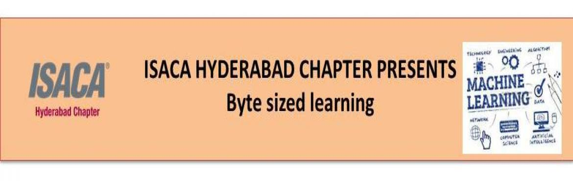 Book Online Tickets for ISACA HYDERABAD CHAPTER PRESENTS  Byte s, Hyderabad.