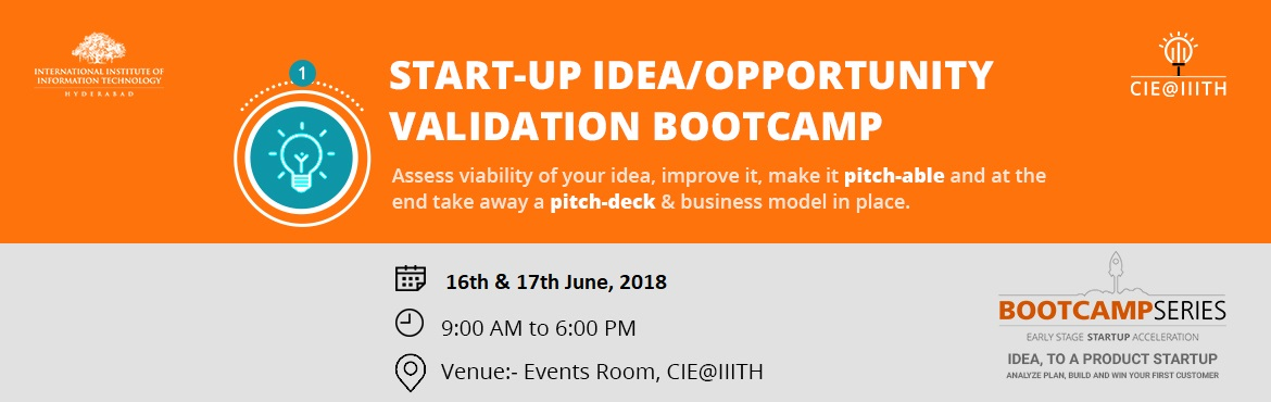 Book Online Tickets for Idea/Opportunity Validation Bootcamp, Hyderabad.