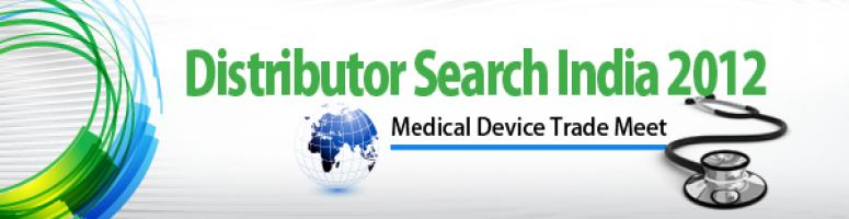 Distributor Search India - Medical Device Trade Meet 2012