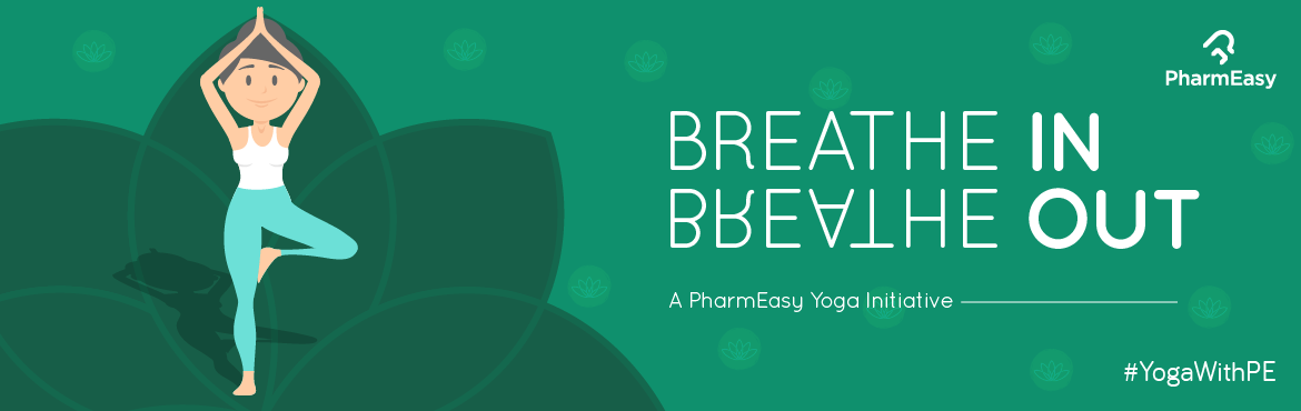 Book Online Tickets for Breathe In, Breathe Out - A PharmEasy Yo, Mumbai. \