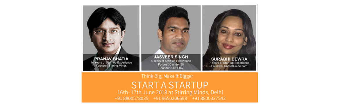 Book Online Tickets for Start a Startup Training program, New Delhi. DETAILS OF THE COURSE Planning to do something huge? Start a Start-up Program, it is just the place for you.Where do you wish to see yourself in 20 years? Streaming heights? Screaming success Fights? That's where. If you\'re an Entrepreneur, od