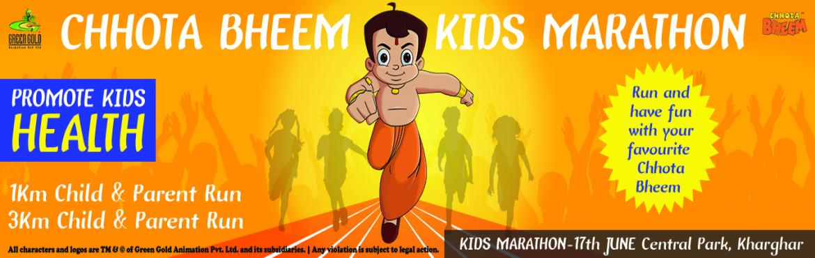 Book Online Tickets for Chhota Bheem Kids Marathon, Mumbai. Chhota Bheem Kids Marathon  Omega Presents Chhota Bheem Kids Marathon. Age Group 3 year old to 15 year old.  Encourage your Kids to Spend More Time Outdoors by participating in Chhota Bheem Kids Marathon. Time for outdoor play is diminish