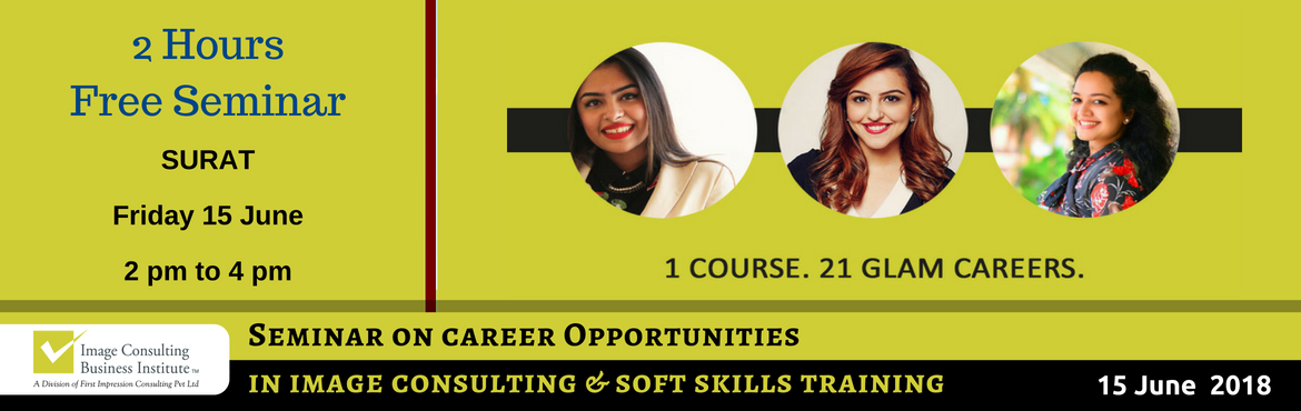 Book Online Tickets for ICBI Seminar on Career Opportunities in , Surat. When passion for style meets passion for building people, Image Consultants are born! 1 Course. 21 Glam Careers: Whether it is Benaisha Kharas earning Rs. 1 lakh for one day training and presenting her story at TED Talks, or Nancy Katyal completing o