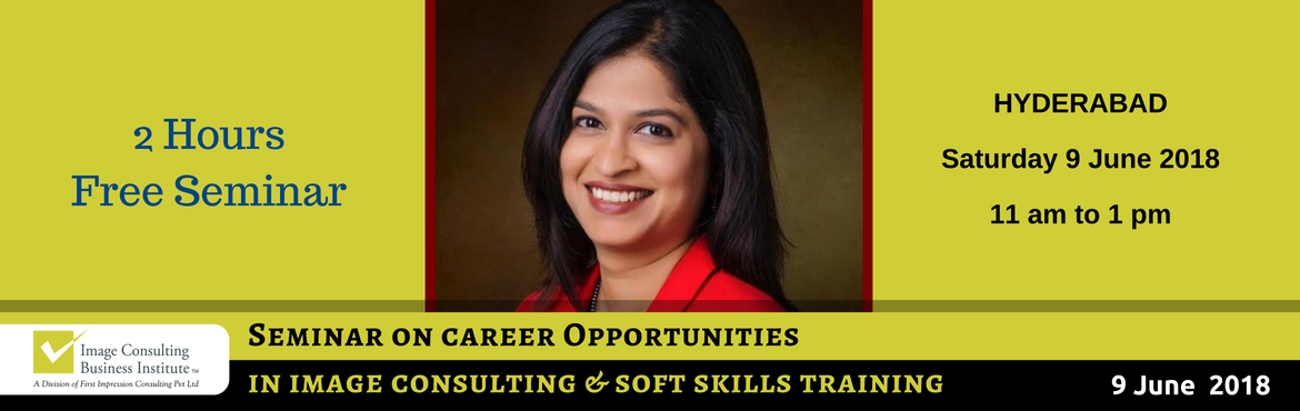 Book Online Tickets for ICBI Seminar on Career Opportunities in , Hyderabad. When passion for style meets passion for building people, Image Consultants are born! 1 Course. 21 Glam Careers: Whether it is Benaisha Kharas earning Rs. 1 lakh for one day training and presenting her story at TED Talks, or Nancy Katyal completing o