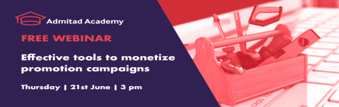 """Book Online Tickets for Effective tools to monetize the campaign, Gurugram. During the free webinar """" Effective tools to monetize promotion campaigns"""" held by Admitad at 3 pm on 21st June, you will learn how to install each tool, how to use them, what these instruments can do and how it will benefit your bu"""
