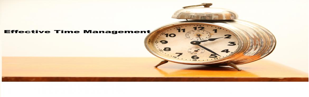 """Book Online Tickets for Effective Time Management , Bengaluru. Description: """"Managing Your Time without setting priorities is like shooting randomly and calling whatever you hit is the target """" Individuals need effective time-management skills to succeed today. Regardless of the position in an"""