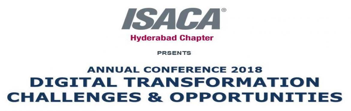 Book Online Tickets for ISACA HYDERABAD CHAPTER 2018- Annual Con, Hyderabad.     About ISACA Hyderabad Chapter:  The inception of ISACA Hyderabad Chapter was in 2000 with a growing list of more than 700 members till date. ISACA Hyderabad chapter is an amalgamation of people from Government, Banking, Healthcare