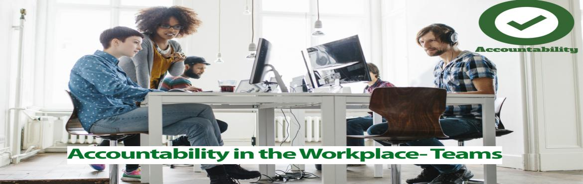 Book Online Tickets for Accountability in the Workplace, Aurora.   Individually, we must be accountable for our own performance, but if you are a manager you must also be accountable for your employees' performance. Audrey discusses strategies to hold employees accountable in a way that motivates and pr