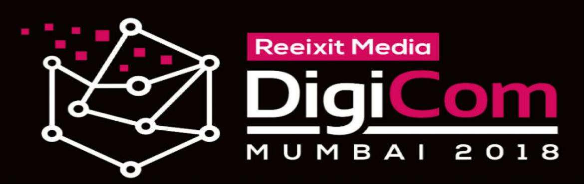 Book Online Tickets for DigiCom Mumbai 2018, Mumbai. The DigiCom Mumbai 2018 will talk about the bigger umbrella of digital transformation. The event will cover, discuss and brainstorm different aspects of digital transformation from the business perspective. The event will see a gathering of 100