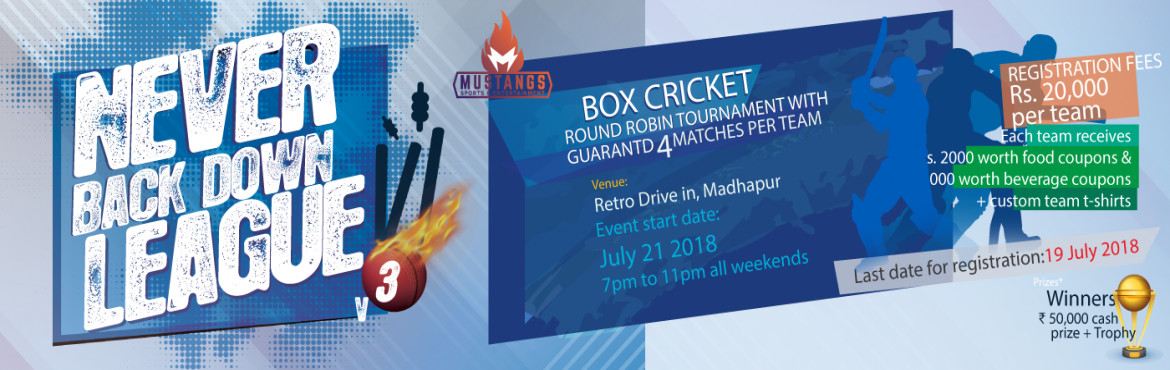 Book Online Tickets for Never Back Down Season 3 (By Mustangs Sp, Hyderabad. Terms and Conditions  Age limit: The target audience will be those in the age group 21 and above and corporates (ID card mandatory). Per team registration cost will be Rs. 20,000 which will include food coupons worth INR 2000 and beverages coup
