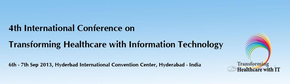 4th International Conference on Transforming  Health care with Information Technology
