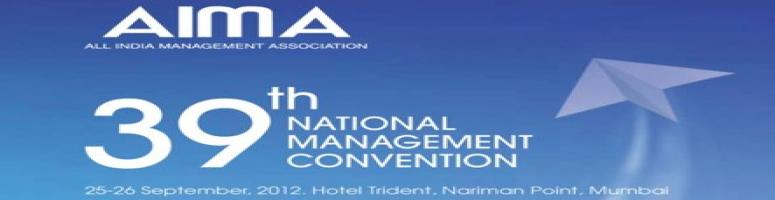 AIMA 39th NATIONAL MANAGEMENT CONVENTION (39th NMC)