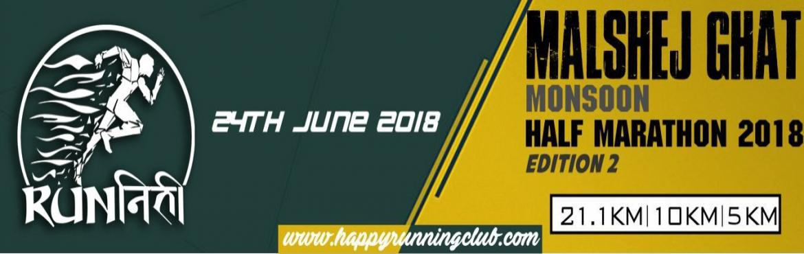 Book Online Tickets for Malshej Ghat Monsoon Half Marathon 2018 , Pune. Malshej Ghat Monsoon Half Marathon 2018 - Edition 2(held in Malshej Ghat is a mountain pass in the Western Ghats range in the Thane-Pune district of Maharashtra, India.)   It is the second time in the place ofMalshej Ghat. It is not