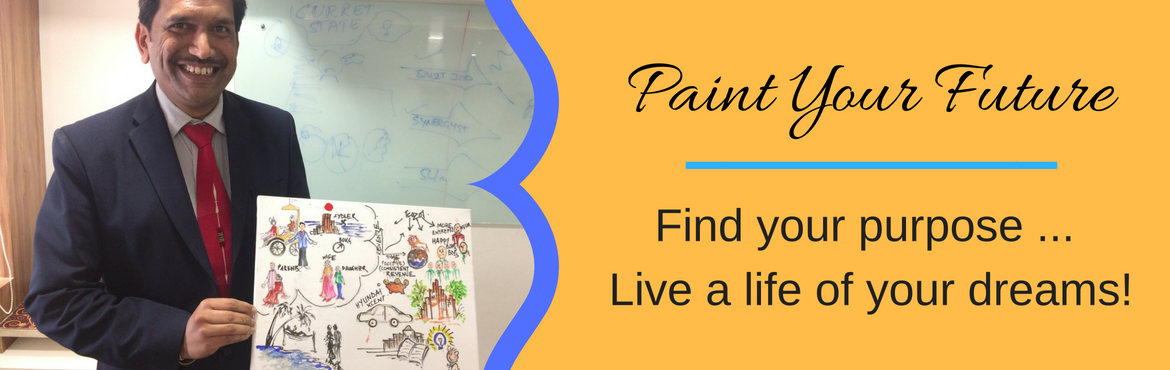 Book Online Tickets for Paint Your Future, Pune. Imagine– a career just the way you dreamt it / a highly successful enterprise built the way you want it– a perfect life created the way you desired it– living the lifestyle of your dreamsSounds like a distant dream? Well, not