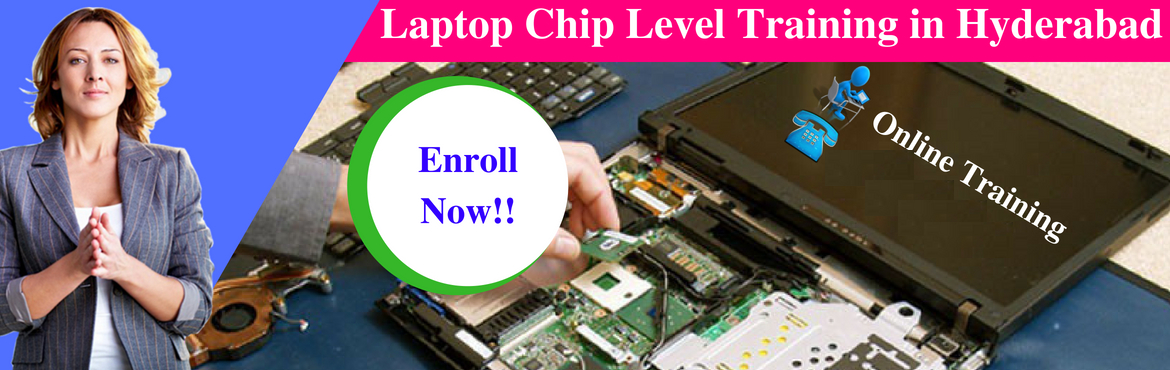 Book Online Tickets for Laptop Chip Level Training in Hyderabad, Hyderabad. 11 AM to 6 PM IST About The EventHi,Greetings to Laptop Chip Level course seekers...   Good news to those who wanna become an entrepreneur/intended to start their own business/e-commerce/.   We are going to start advanced Chip Level Laptop