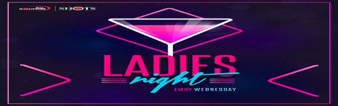 Book Online Tickets for LADIES NIGHT, Pune.  Ladies! It\'s your night, claim your two free drinks and enjoy the dance floor with your friends to commercial and Bollywood tunes.