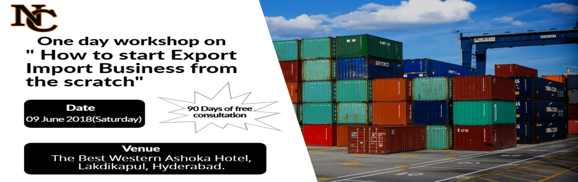 Book Online Tickets for ONE DAY PRACTICAL ORIENTED TRAINING SESS, Hyderabad.  ONE DAY PRACTICAL ORIENTED INTERACTIVE TRAINING SESSIONS ON EXPORT / IMPORT BUSINESS  Trainer :  Mr. Santhosh , Co - Founder , Learn Exim    A. Sessions   • A1. Session By Industry Expert, covering all aspects of Import