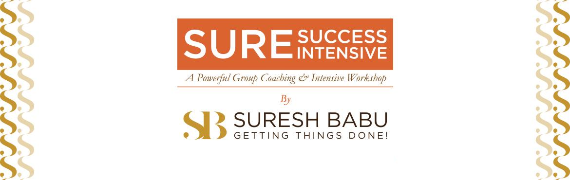 Book Online Tickets for Sure Success Intensive Its A 2 Day Power, Bengaluru. Sure Success Intensive (A 2 Day Power Packed Group Coaching Program at Bangalore, India) One Life Academy proudly announces Season SIX of it\'s Signature Program, \